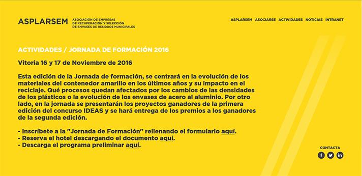 Asplarsem - Jornada de formación 2016: Evolución de materiales del contenedor amarillo: Impacto en el reciclaje