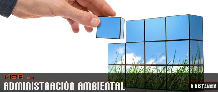 M.B.A en Administración Ambiental