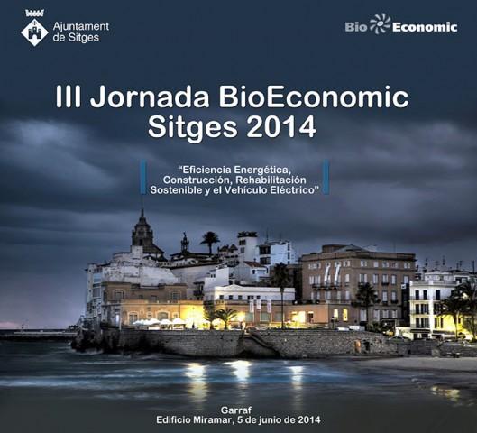 III Jornada BioEconomic Sitges 2014 (Garraf)