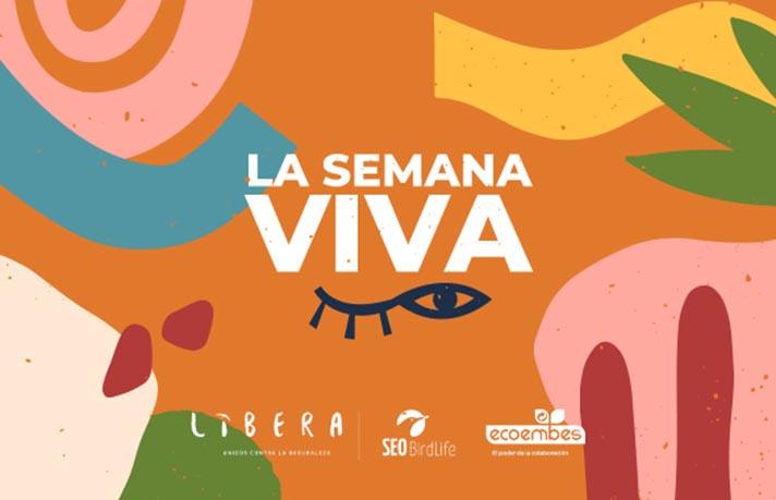 El Proyecto LIBERA presenta la primera edición de 'La Semana VIVA'